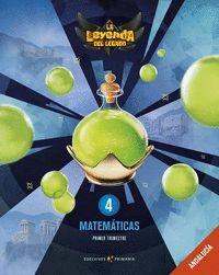 MATEMATICAS 4 º PRIMARIA PROYECTO LA LEYENDA DEL LEGADO 2019 ANDALUCÍA