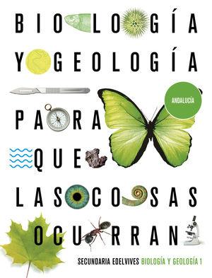 BIOLOGÍA Y GEOLOGÍA 1. ED. ANDALUCÍA