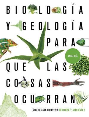 BIOLOGÍA Y GEOLOGÍA 3. ED. ANDALUCÍA