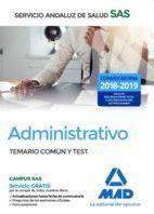 ADMINISTRATIVO TEMARIO COMUN Y TEST 2018 SAS