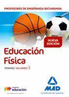 EDUCACIÓN FÍSICA SECUNDARIA TEMARIO VOLUMEN 3