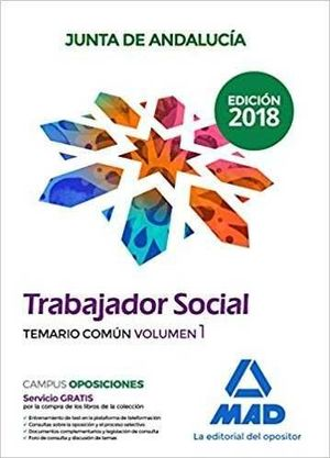 TRABAJADOR SOCIAL  DE LA JUNTA DE ANDALUCÍA. TEMARIO COMÚN VOLUMEN 1