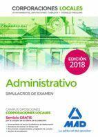 ADMINISTRATIVO SIMULACROS DE EXAMEN (2018) CORPORACIONES LOCALES