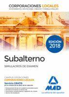 SIMULACROS DE EXAMEN SUBALTERNOS 2018