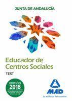 EDUCADOR CENTROS SOCIALES TEST (2018) JUNTA ANDALUCIA
