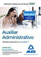 AUXILIAR ADMINISTRATIVO 2018 TEMARIO ESPECIFICO VOL.1 SAS