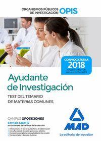 AYUDANTE DE INVESTIGACIÓN DE LOS ORGANISMOS PÚBLICOS DE INVESTIGACIÓN. TEST DEL