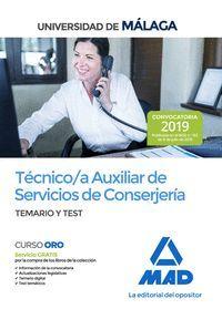 TÉCNICO/A AUXILIAR DE SERVICIOS DE CONSERJERÍA DE LA UNIVERSIDAD DE MÁLAGA. TEMA