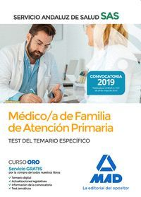 MEDICO/A DE FAMILIA DE ATENCION PRIMARIA TEST DEL TEMARIO ESPECIFICO 2019 SAS