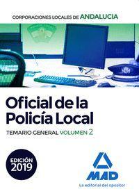 OFICIAL DE LA POLICÍA LOCAL TEMARIO GENERAL VOL. 2 2019 CORPORACIONES LOCALES ANDALUCIA