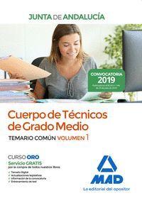 CUERPO DE TÉCNICOS DE GRADO MEDIO DE LA JUNTA DE ANDALUCÍA. TEMARIO COMÚN VOLUME