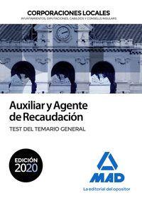 AUXILIAR Y AGENTE DE RECAUDACIÓN DE CORPORACIONES LOCALES. TEST DEL TEMARIO GENE