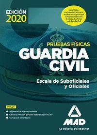 GUARDIA CIVIL ESCALA DE SUBOFICIALES Y OFICIALES  PRUEBAS FÍSICAS 2020