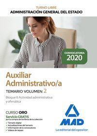 AUXILIAR ADMINISTRATIVO DE LA ADMINISTRACION GENERAL DEL ESTADO. TEMARIO VOLUMEN