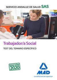 TRABAJADOR/A SOCIAL SAS TEST DEL TEMARIO ESPECÍFICO 2020