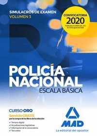 POLICIA NACIONAL SIMULACROS VOL.3 ESCALA BASICA