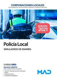 POLICÍA LOCAL  SIMULACROS DE EXAMEN CORPORACIONES LOCALES  2021