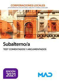 SUBALTERNO/A TEST COMENTADOS Y ARGUMENTADOS CORPORACIONES LOCALES