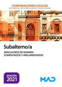 SUBALTERNO SIMULACROS DE EXAMEN COMENTADOS Y ARGUMENTADOS