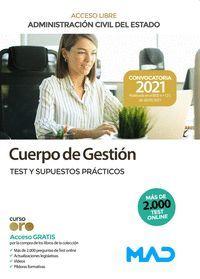 CUERPO GESTIÓN TEST Y SUPUESTOS PRÁCTICOS ACCESO LIBRE 2021