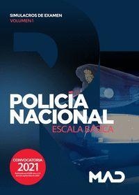 POLICÍA NACIONAL SIMULACROS DE EXAMEN VOL.1 2021