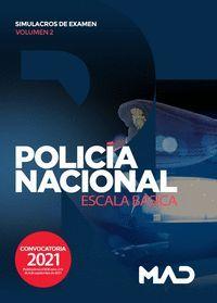 POLICIA NACIONAL SIMULACROS DE EXAMEN VOL.2 2021 ESCALA BASICA