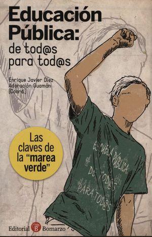 EDUCACIÓN PÚBLICA, DE TODOS PARA TODOS