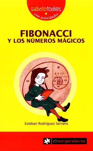 FIBONACCI Y LOS NÚMEROS MÁGICOS
