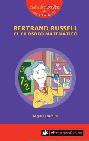 BERTRAND RUSSELL EL FILOSOFO MATEMATICO