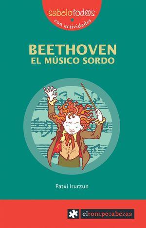 BEETHOVEN. EL MUSICO SORDO