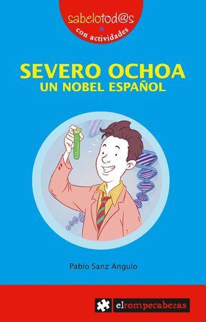 SEVERO OCHOA UN NOBEL ESPAÑOL