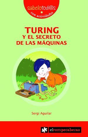 TURING Y EL SECRETO DE LAS MAQUINAS