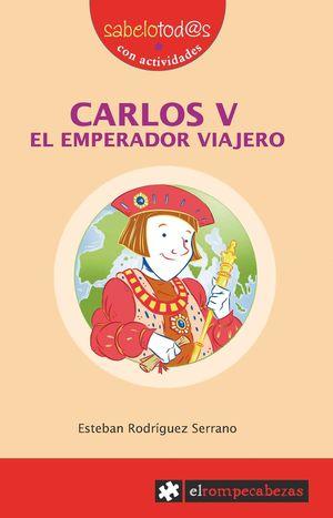 CARLOS V EL EMPERADOR VIAJERO