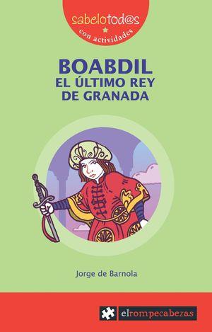 BOABDIL. EL ULTIMO REY DE GRANADA NE
