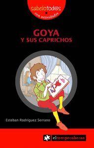 GOYA Y SUS CAPRICHOS