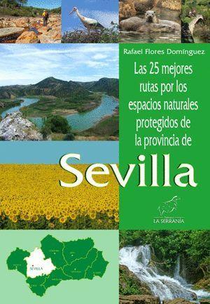 LAS 25 MEJORES RUTAS ESPACIOS NATURALES PROTEGIDOS DE SEVILLA