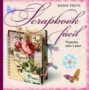 SCRAPBOOK FACIL, PROYECTOS PASO A PASO