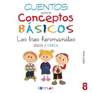 CONCEPTOS BÁSICOS - 8 LEJOS / CERCA