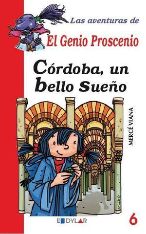 CÓRDOBA, UN BELLO SUEÑO - LIBRO 6