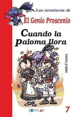 CUANDO LA PALOMA LLORA - LIBRO 7