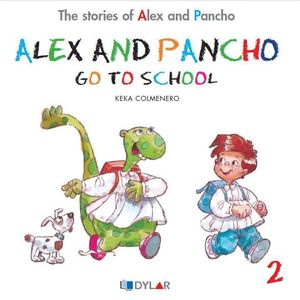 ALEX AND PANCHO GO TO SCHOOL - STORY 2