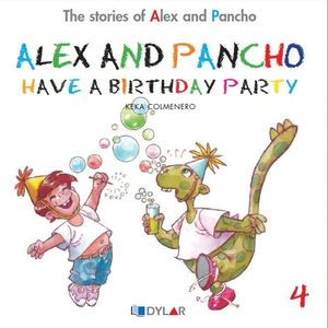 ALEX AND PANCHO HAVE A BIRTHDAY - STORY 4