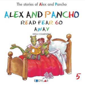 ALEX AND PANCHO READ FEAR GO AWAY - STORY 5