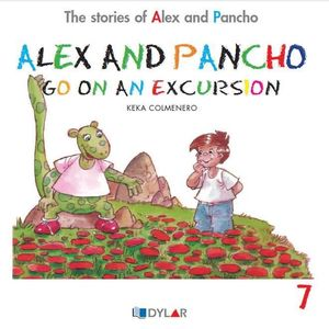 ALEX AND PANCHO GO ON AN EXCURSION - STORY 7