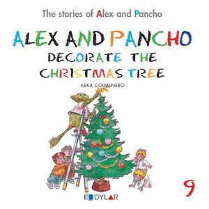 ALEX AND P. DECORATE THE CHRISTMAS TREE - STORY 9