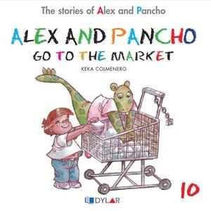 ALEX AND PANCHO GO TO THE MARKET - STORY 10