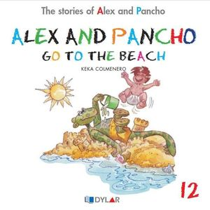 ALEX AND PANCHO GO TO THE BEACH - STORY 12
