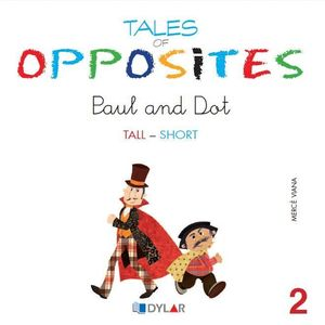 TALES OF OPPOSITES 2 - PAUL AND DOT