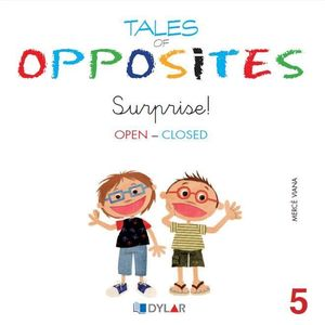 TALES OF OPPOSITES 5 - SURPRISE!
