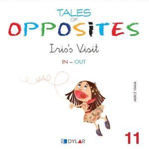 TALES OF OPPOSITES 11 - IRIS VISIT